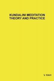 KUNDALINI MEDITATION THEORY AND PRACTICE